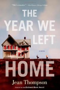 The Year We Left Home: A Novel