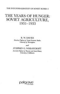 The years of hunger. Soviet agriculture, 1931 - 1933