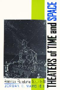 Theaters Of Time And Space: American Planetaria, 1930-1970