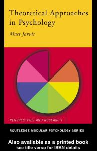 Theoretical Approaches in Psychology (Approaches and Research. Modular Psychology)