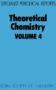 Theoretical Chemistry (SPR  Theoretical Chemistry (RSC)) (Vol 4)