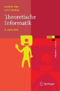 Theoretische Informatik: Eine umfassende Einführung, 3. Auflage