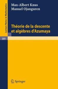 Theorie de La Descente Et Algebres D'Azumaya