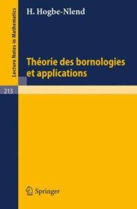 Theorie des Bornologies et Applications