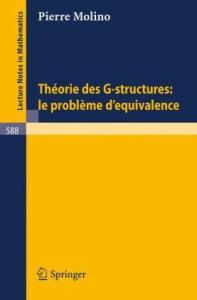 Theorie des G-Structures. Le Probleme d'Equivalence
