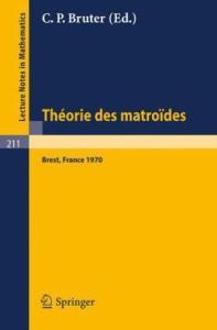 Theorie des Matroides