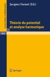 Theorie du Potentiel et Analyse Harmonique