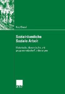 Theorien sozialräumlicher Sozialer Arbeit