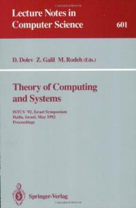 Theory of Computing and Systems: ISTCS '92, Israel Symposium, Haifa, Israel, May 27-28, 1992. Proceedings