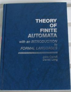 Theory of finite automata: with an introduction to formal languages