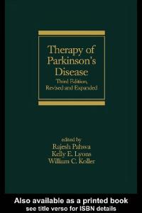 Therapy of Parkinson's Disease, Third Edition (Neurological Disease and Therapy)