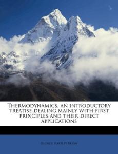 Thermodynamics: an introductory treatise