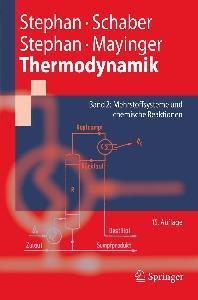 Thermodynamik. Grundlagen und technische Anwendungen: Band 2: Mehrstoffsysteme und chemische Reaktionen (Springer-Lehrbuch) - 15. Auflage