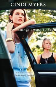 Things I Want To Say: Things I Want To Say The Birdman's Daughter