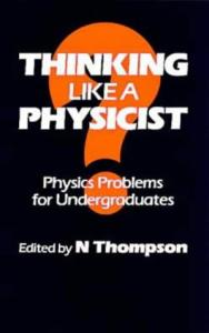 Thinking like a physicist