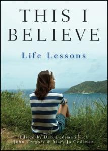 This I Believe: Life Lessons
