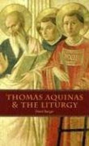 Thomas Aquinas & the Liturgy