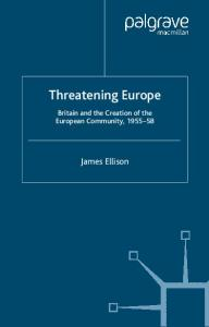 Threatening Europe (Contemporary History in Context)