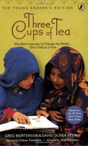 Three Cups of Tea ( The Young Reader's Edition)