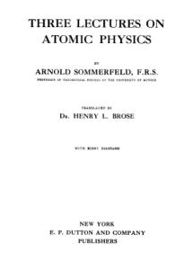 Three Lectures on Atomic Physics