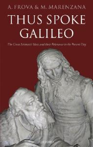 Thus Spoke Galileo: The Great Scientist's Ideas and Their Relevance to the Present Day