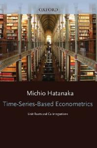 Time-Series-Based Econometrics : Unit Roots and Co-Integrations