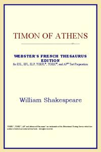 Timon of Athens (Webster's French Thesaurus Edition)