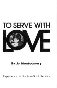 To serve with love;: Experience in soul-to-soul service,