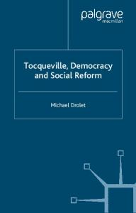 Tocqueville, Democracy and Social Reform