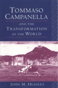 Tommaso Campanella and the Transformation of the World