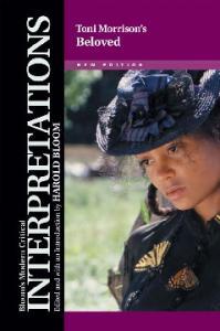 Toni Morrison's Beloved (Bloom's Modern Critical Interpretations) - 2nd edition