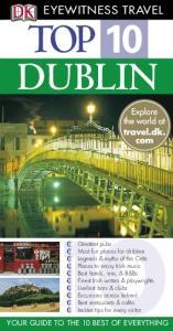 Top 10 Dublin (Eyewitness Top 10 Travel Guides)