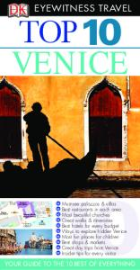 Top 10 Venice (Eyewitness Top 10 Travel Guides)