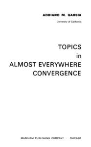 Topics in Almost Everywhere Convergence (Lectures in advanced mathematics 4)