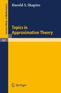 Topics in Approximation Theory