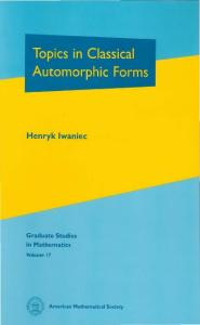 Topics in classical automorphic forms