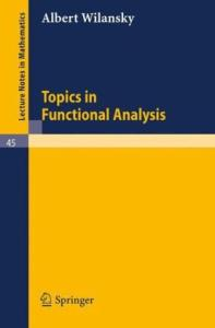 Topics in Functional Analysis