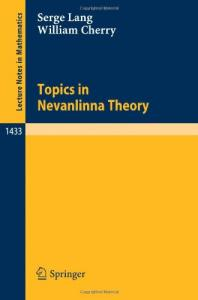 Topics in Nevanlinna theory