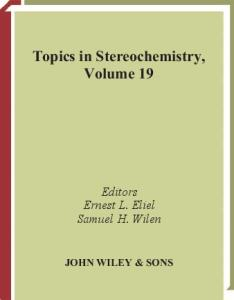 Topics in Stereochemistry, Volume 19
