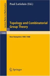 Topology and Combinatorial Group Theory (Lecture Notes in Mathematics)