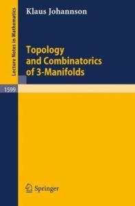 Topology and combinatorics of 3-manifolds