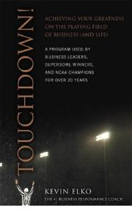 Touchdown!: Achieving Your Greatness on the Playing Field of Business and Life