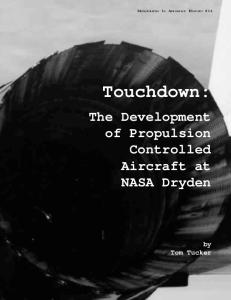 Touchdown: The Development of Propulsion Controlled Aircraft at NASA Dryden. Monograph in Aerospace History