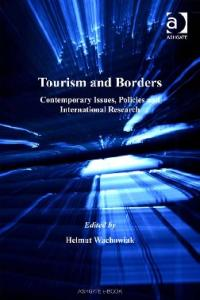 Tourism And Borders: Contemporary Issues, Policies And International Research