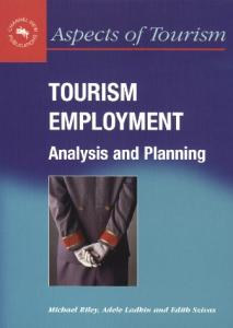 Tourism Employment: Analysis and Planning (Aspects of Tourism, 6)