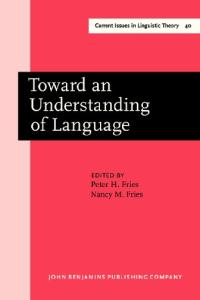 Toward an Understanding of Language: Charles Carpenter Fries in Perspective