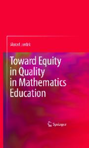Toward Equity in Quality in Mathematics Education