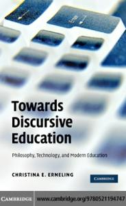 Towards Discursive Education: Philosophy, Technology, and Modern Education