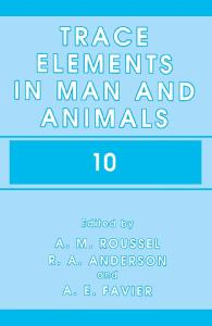 Trace Elements in Man and Animals 10