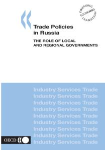 Trade Policies in Russia: The Role of Local and Regional Governments